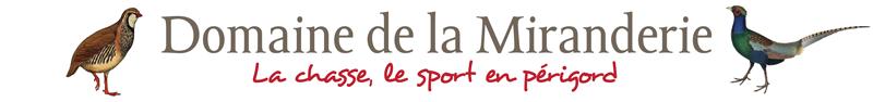 Domaine de la Miranderie, chasse privée en Dordogne